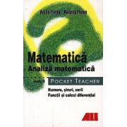 Matematica - Analiza matematica Vol. 1. Pocket Teacher