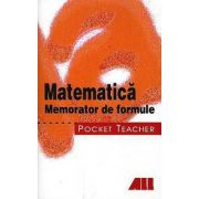 Matematica - Memorator de formule. Pocket teacher