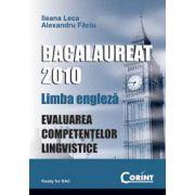 Bacalaureat 2010. Limba engleza. Evaluarea competentelor lingvistice