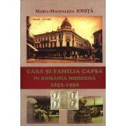 Casa si familia Capsa in Romania moderna (1852-1950)