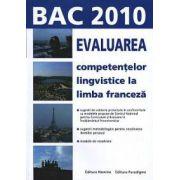 Evaluarea competentelor lingvistice la limba franceza. Bac 2010