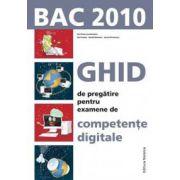Ghid de pregatire pentru examenul de competente digitale. BAC 2010