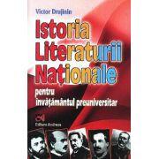 Istoria Literaturii Nationale - pentru invatamantul preuniversitar