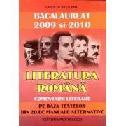 Literatura Romana - Comentarii literare - Bacalaureat 2009 si 2010