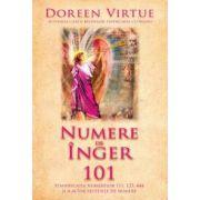 Numere de înger 101. Semnificaţia numerelor 111, 123, 444 şi a altor secvente de numere