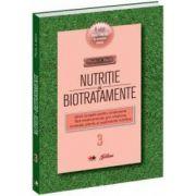 Nutriţie şi biotratamente - vol. 3