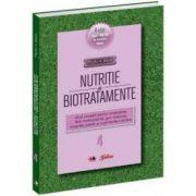 Nutriţie şi biotratamente - vol.4