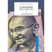 Gandhi Vol. I - Sunt un soldat al pacii