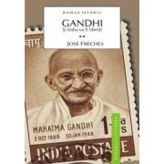 Gandhi Vol.2 - Si India va fi libera!