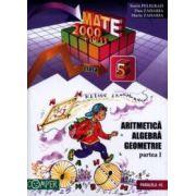 Mate 2000+10/11 Clasa a 5-a. Aritmetica, Algebra, Geometrie, partea I