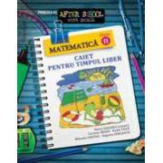 Matematica clasa a II-a. Caiet pentru timpul liber