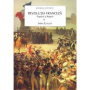Revolutia franceza Vol 1 - Poporul si regele