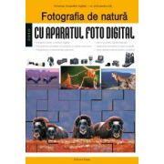 Fotografia de natură cu aparatul foto digital