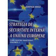 Strategia de securitate a uniunii europene Vol.1