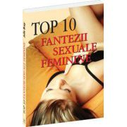 Top 10 fantezii sexuale feminine