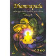 Dhammapada - calea legii divine relevata de Buddha, vol. 7