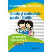 Unitate si continuitate scoala-familie clasa I (Agenda elevului)