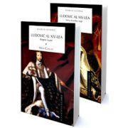 Ludovic al XIV-lea, Regele Soare. Vol. I + II