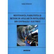 Mentenanta, fiabilitatea si metode de aplicare in instalatiile din centralele electrice