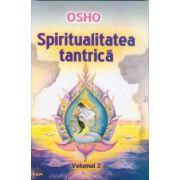 Spiritualitatea tantrica vol. 2