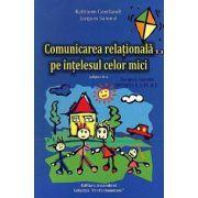 Comunicarea relaţională pe înţelesul celor mici