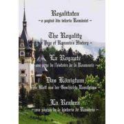 Regalitatea - o pagina din istoria Romaniei