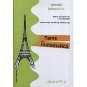 Teme de matematica. Clasa a VI-a, semestrul I