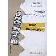 Teme de matematica. Clasa a VIII-a, semestrul I