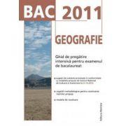 BAC 2011 Geografie: Ghid de pregatire intensiva pentru examenul de bacalaureat