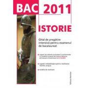 BAC 2011 Istorie: Ghid de pregatire intensiva pentru examenul de bacalaureat