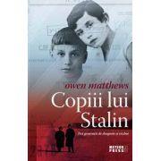 Copiii lui Stalin. Trei generatii de dragoste si razboi