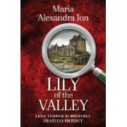 Lily of the Valley. Lena Turner si misterul fratelui pierdut