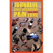 Jurnalul unui 'vagabond' prin lume (vol.2)
