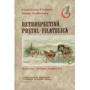 Retrospectiva postal-filatelica, vol. I - Basarabia. Perioada prefilatelica