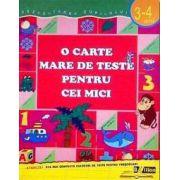 O carte mare de teste pentru cei mici (3-4 ani)