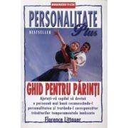 Personalitate Plus: Ghid pentru parinti