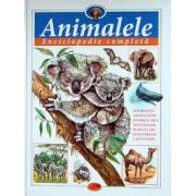 Animalele - Enciclopedie completă