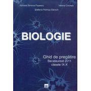 Biologie. Ghid de pregatire. Bacalaureat 2011 clasele IX-X