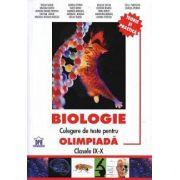 Biologie - Culegere de teste pentru olimpiada. Clasele IX-X