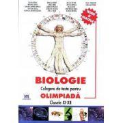 Biologie - Culegere de teste pentru olimpiada. Clasele XI-XII