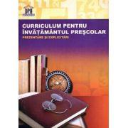 Curriculum pentru învăţământul preşcolar. Prezentare şi explicitări