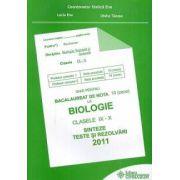 Ghid pentru Bacalaureat de nota 10 (zece) la Biologie clasele IX-X. Sinteze şi rezolvări 2011