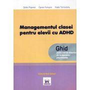 Managementul clasei pentru elevii cu ADHD