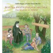 Povestea Sfântului Ierarh Nectarie, Făcătorul de minuni