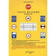 Teste rutiere - explicate
