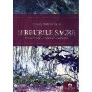 Ierburile sacre. Etnobotanica magică românească