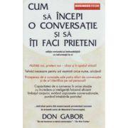 Cum sa incepi o conversatie si sa iti faci prieteni ~ priceperea de a cunoaşte cele 4 stiluri de conversaţie şi de a-l identifica pe cel personal ~