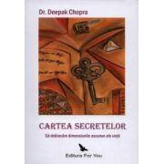 Cartea secretelor ~ să deblocăm dimensiunile ascunse ale vieţii ~