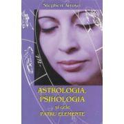 Astrologia, psihologia şi cele patru elemente