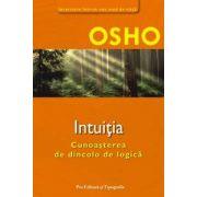 Intuitia - Cunoasterea de dincolo de logica